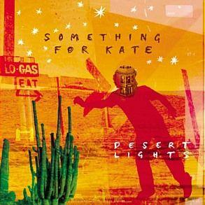 Something For Kate - Desert Lights (Deluxe Edition) This is the deluxe re-issue of Desert Lights.  The 2nd disc will cover B sides relevant ...
