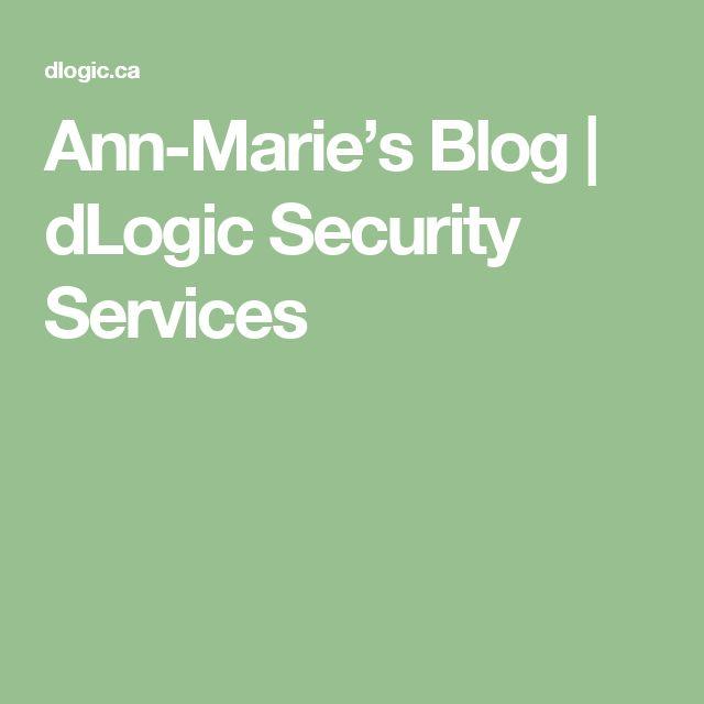Ann-Marie's Blog | dLogic Security Services