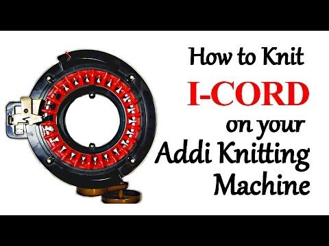 Here's an easy way to knit I-CORD on your Addi Express Knitting Machine! This technique works great with Worsted Weight or Bulky Weight yarn. I like to make ...