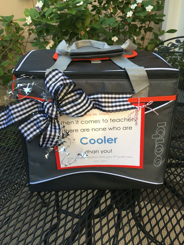 "Teacher appreciation gift suitable for a male teacher: each child brings a drink with a ""punny"" tag attached to fill the cooler throughout the week. We emailed various tags to the class and told them to just print one out and tie it to their drink. Pinterest is full of cute tags you can use."
