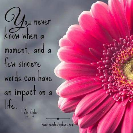 You never know... Zig Ziglar #quote