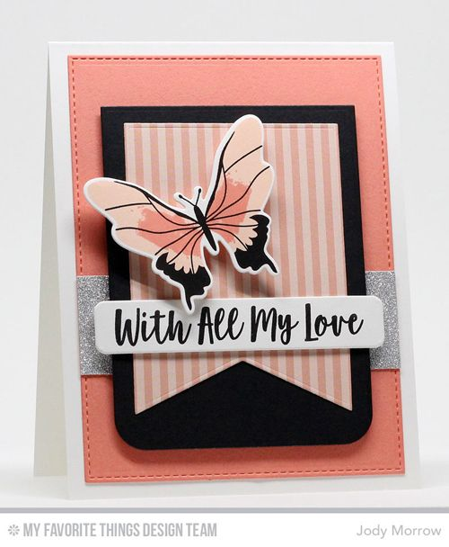 Handmade card from Jody Morrow featuring You Give Me Butterflies stamp set #mftstamps Beautiful butterflies