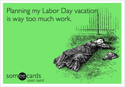 Labor Day Plans? http://fabulesslyfrugal.com/2012/08/got-labor-day-plans.html: Holiday Funnies, Blue Holidays, Clam Bakes, Beach Culture, Myrtle Beach, Beach Honky, Kinda Feeling