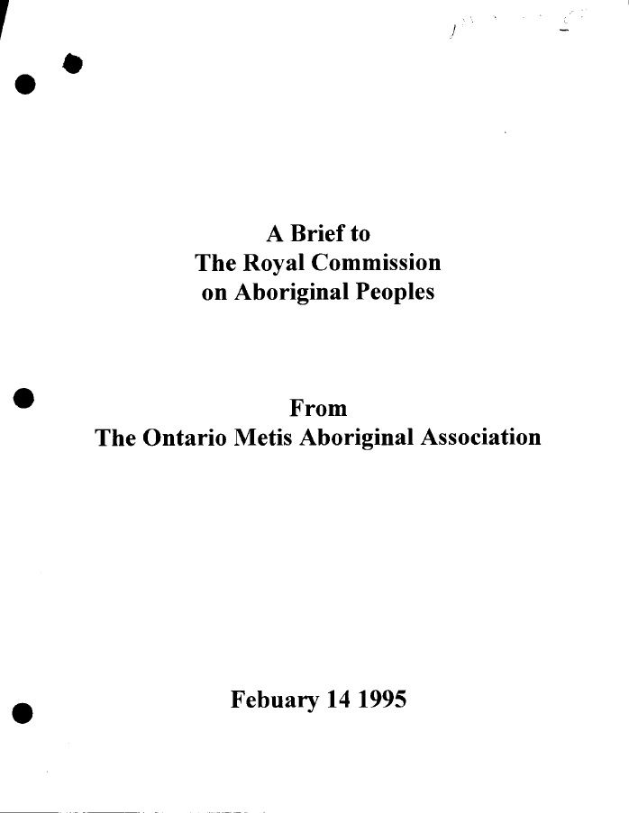 A Brief to The Royal Commission on Aboriginal Peoples, from the Ontario Métis Aboriginal Association