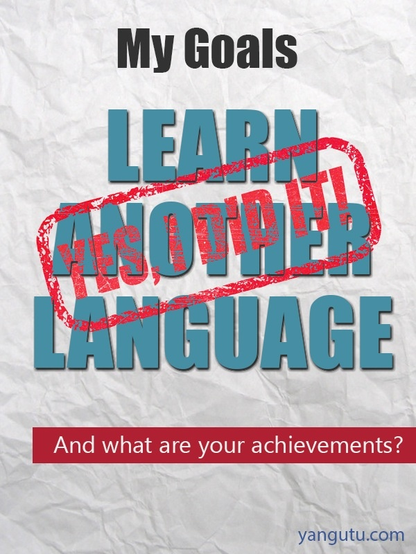 It's My Achievement: Learn another language.