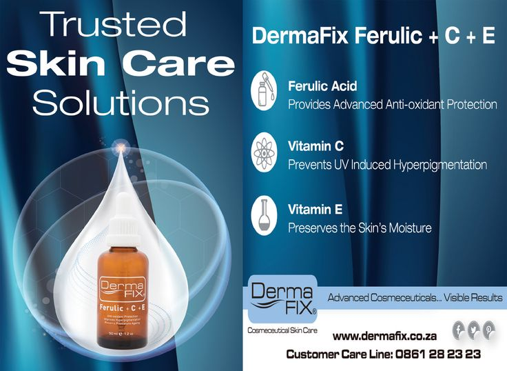 DermaFix Ferulic + C + E  Ferulic Acid: Provides advanced anti-oxidant protection  Vitamin C: Prevents UV induced hyperpigmentation  Vitamin E: Preserves the skin's moisture  Trusted Skin Care Solutions. www.dermafix.co.za