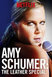 Amy Schumer: The Leather Special - 15/04/2017