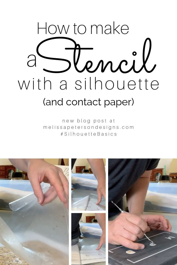 How To Make A Stencil With Silhouette Contact Paper How To