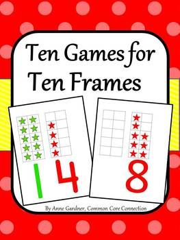 Ten Games with Ten Frames ~ Once kids learn to play these games, they ask to play again and again!  ($)