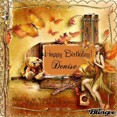 pinterest happy birthday denise | Happy Birthday Denise ...