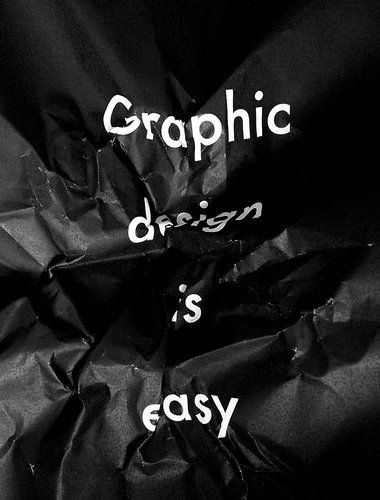 7 Of The Biggest Lies In Graphic Design  by CRAIG WARD