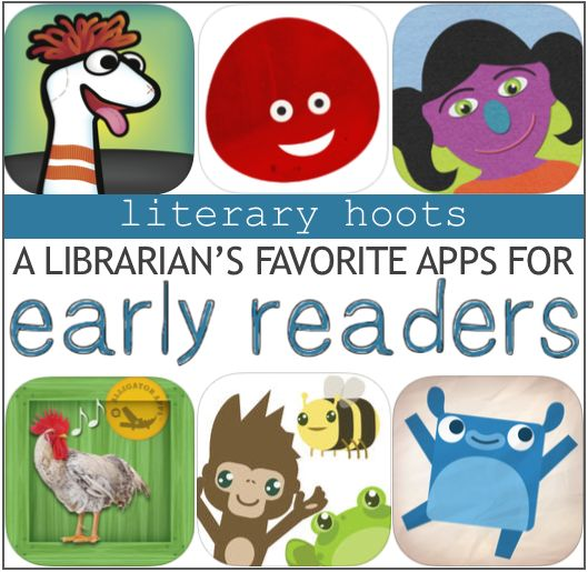 Literary Hoots: Favorite Apps for Early Readers