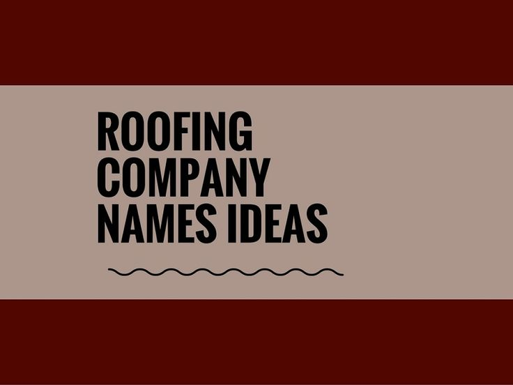While your business may be extremely professional and important, choosing a creative company name can attract more attention.A Creative name is the most important thing of marketing. Check here creative, best Roofing Company names ideas for your inspiration.
