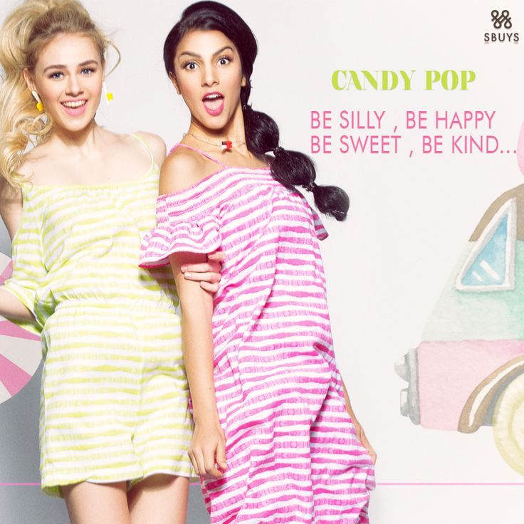 Be Silly, Be Happy  Be Sweet, Be Kind.... Hold onto summer with our Candy Pop Collection @ www.sbuys.in   #sbuys #womenswear #stylediva #latesttrends #fashionistas #newcollection #elegant #urbanstylewear #summerseason #huesandtints #newarrivals #candypop