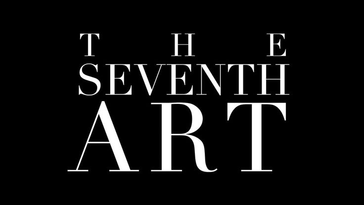The Seventh Art: A Video Magazine about Cinema