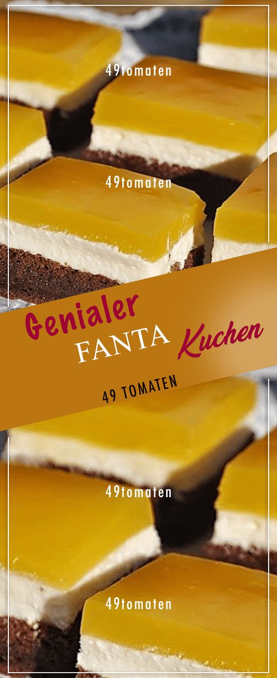 Genialer FANTA-Kuchen mit Quark-Füllung: Wer ihn nicht kostet, kann es bereuen!… – Helga