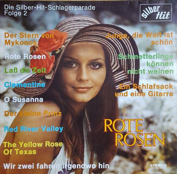 Unknown Artist - Rote Rosen - Die Silber-Hit-Schlagerparade Folge 2 (Vinyl, LP) at Discogs