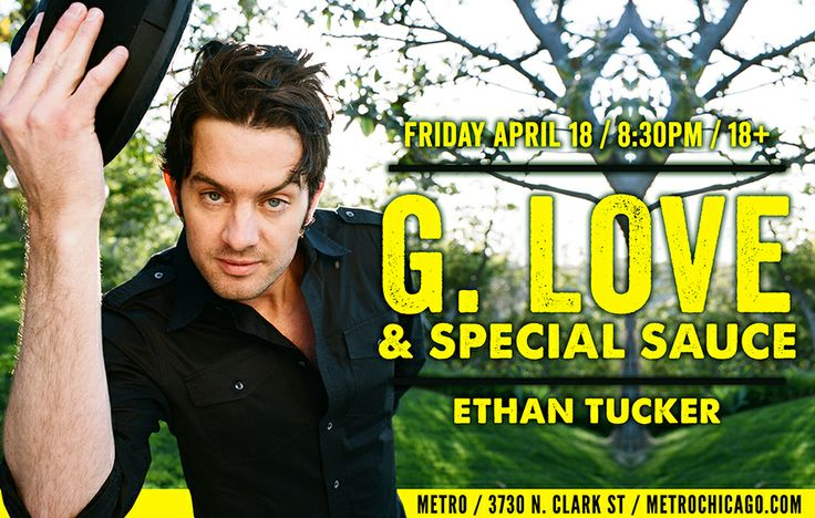 G. Love & Special Sauce - Ethan Tucker - The O'My's | 04.18.14 | $25