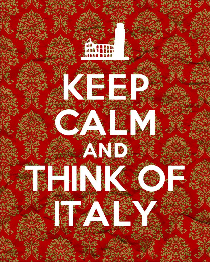 Keep Calm and Think of Italy - Damask - 8x10  - Digital Printable Poster, Print, Typography, Art, Download and Print JPEG Image. $3.95, via Etsy.