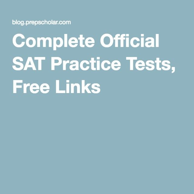 Complete Official SAT Practice Tests, Free Links