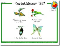 2 Corinthians 5:17 (new creation) verse printables- love the use of the butterfly.  I first taught this verse to my first daughter during her preschool butterfly unit, but I love these printables and will have to use them next time around