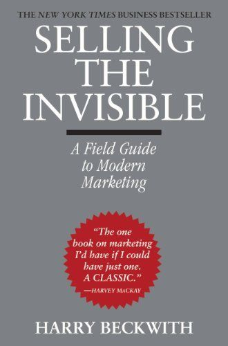 Selling the Invisible: A Field Guide to Modern Marketing by Harry Beckwith, http://www.amazon.com.au/dp/B00FOT9ALW/ref=cm_sw_r_pi_dp_kwqdwb1BTZP2J