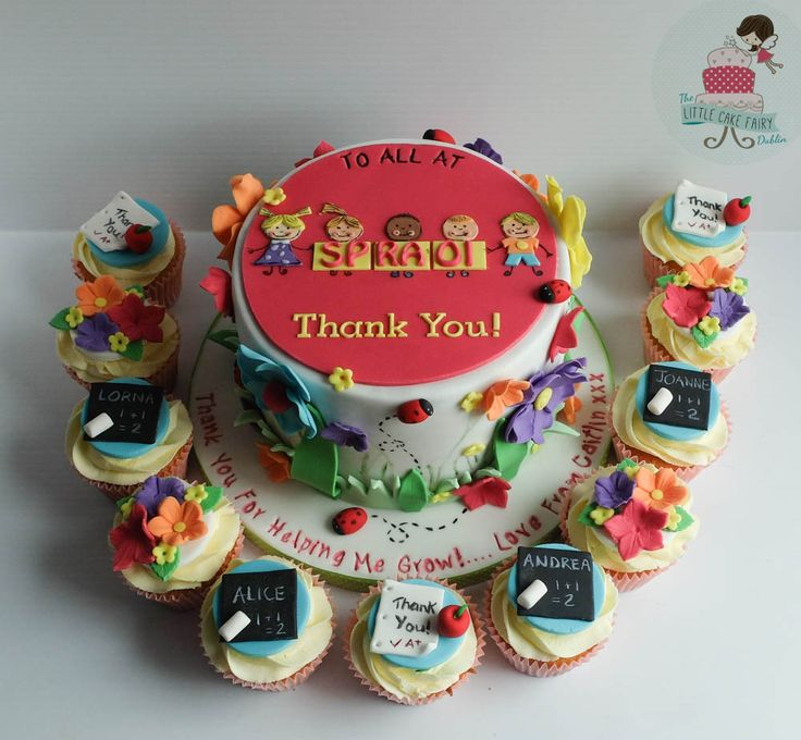Thank you cake and cupcakes for pre-school teachers www.littlecakefairydublin.com www.facebook.com/littlecakefairydublin