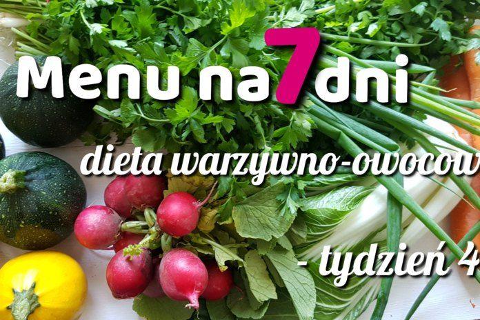 Menu tygodniowe – dieta warzywno-owocowa – tydzień 4