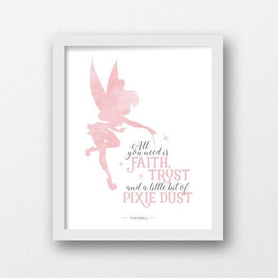 Tinkerbell afdrukbare, helemaal u nood zit geloof, vertrouwen en een beetje Pixie dust, kunst aan de muur Disney, Disney prenten, Peter pan kwekerij, meisjes kinderkamer