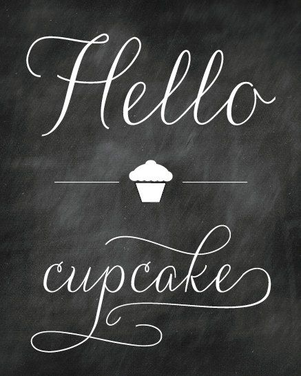 "Hello Cupcake - Kitchen Art Print - 8x10"" - Chalkboard - Food. like the font"