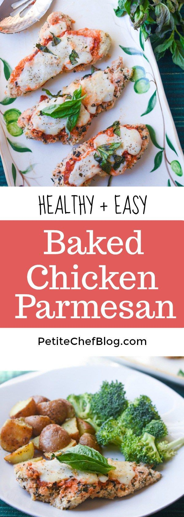 Healthy Baked Chicken Parmesan | Baked, not fried. Topped with classic tomato sauce, fresh mozzarella + basil. | PETITECHEFBLOG.COM