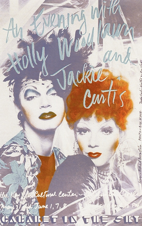 An evening with Holly Woodlawn & Jackie Curtis: Cabaret in the Sky / vintage poster from the 70's (jackie curtis | Tumblr)