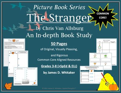 The Stranger Book Study Chris Van Allsburg from SophistThoughts on TeachersNotebook.com (50 pages)
