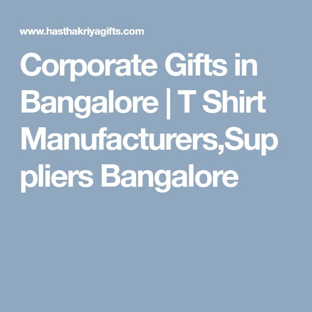 Corporate Gifts In Bangalore T Shirt Manufacturers