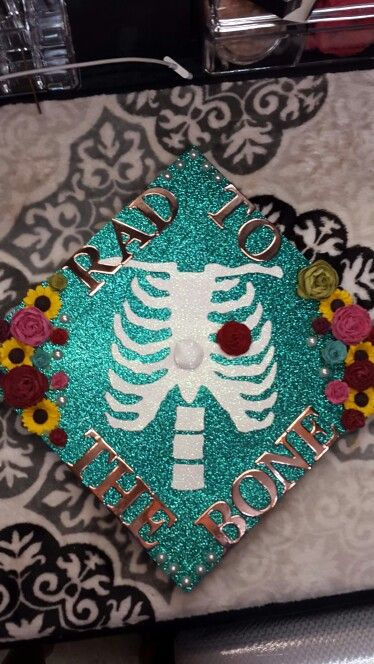 My graduation cap decoration. Future Rad Technologist 2016