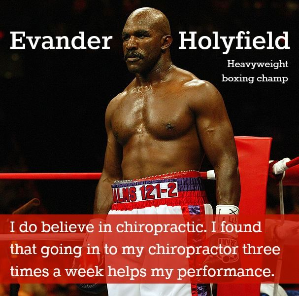 """""""I do believe in chiropractic. I found that going in to my chiropractor three times a week helps my performance."""" Evander Holyfield, Heavyweight boxing http://chiropractoralbuquerque-thejoint.com/introductory-offer/?utm_source=Pinterest.com"""