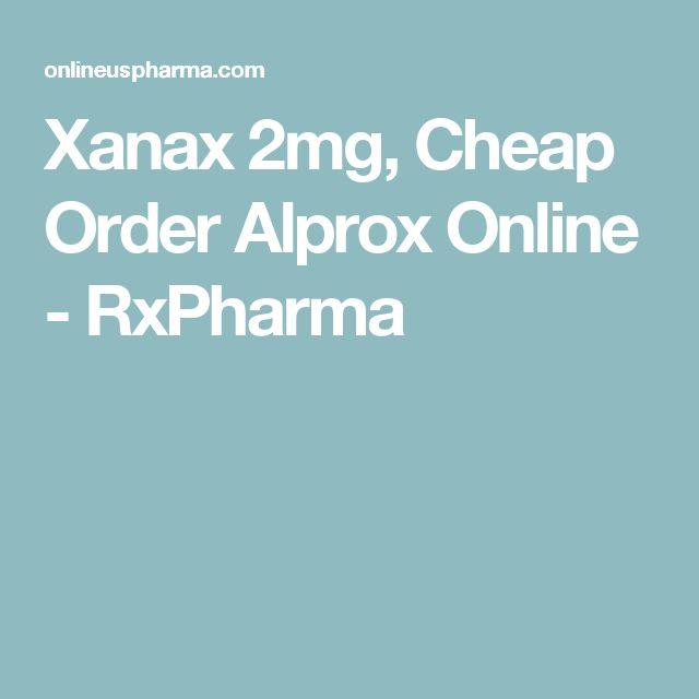 Xanax 2mg, Cheap Order Alprox Online - RxPharma