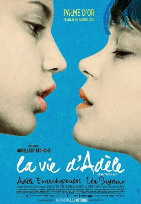 Blue is the Warmest Colour. Slow and intimate. the kind of movie that lingers.