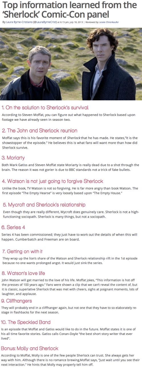 Information and clues about Sherlock Series 3 from Comic-Con. And to anyone who missed it, they showed a 7 minute clip from Season 3 Episode 2. It was AWESOME