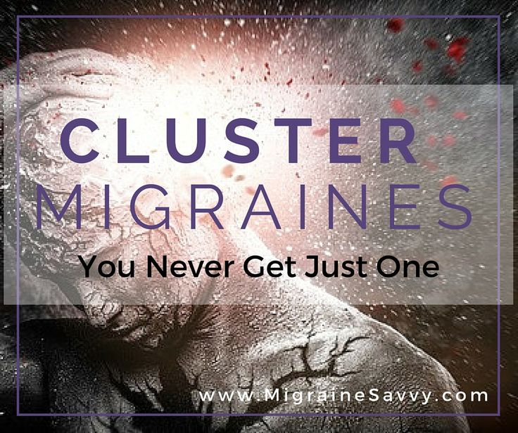 What type of migraine can disappear for a few months and then hit hard and fast? Cluster migraines are also called cluster headaches. This type of migraine is brutal. Click here for the treatments to stop them before they start. If you can.