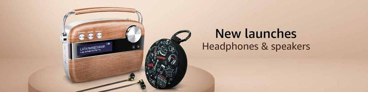 New Launches - Headphones and Speakers  Amazon India Presents  New Launches in Headphones and Speakers  Checkout here for newly launched headphones and speakers  Disclaimer - All the products and all the information related to them like release date-time available time-date for purchase all offers discounts information etc. are solely right and discretion of the Websites (eCommerce or other ) on which these products are made available and they change from time to time. So do not interpret…