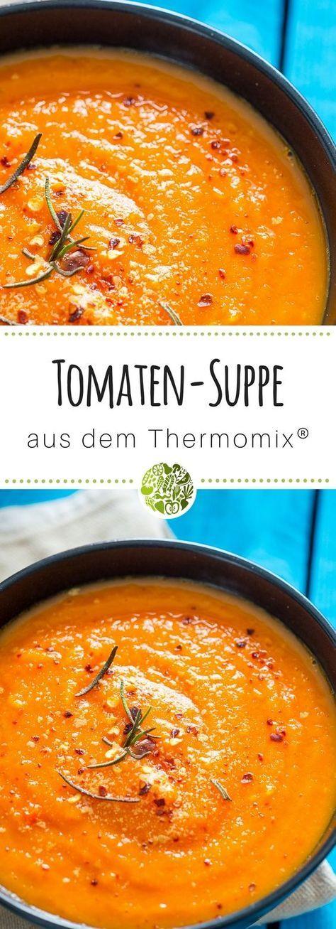 Probiere unbedingt unsere einfache Tomatensuppe aus dem Thermomix TM31 oder TM5