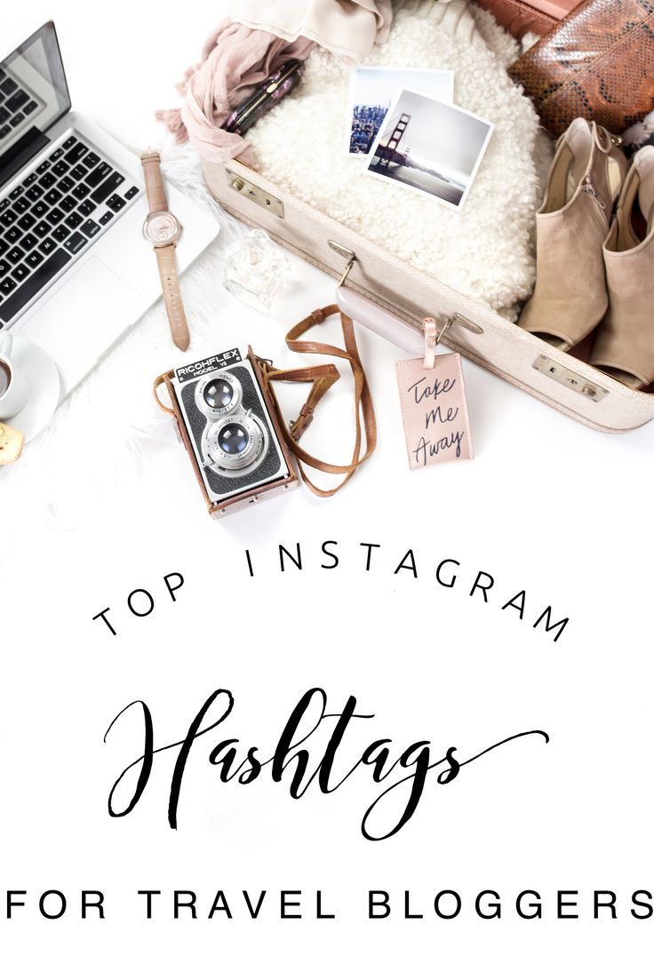 Top hashtags for travel bloggers
