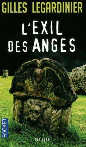 L'exil des anges: Amazon.fr: Gilles Legardinier: Livres