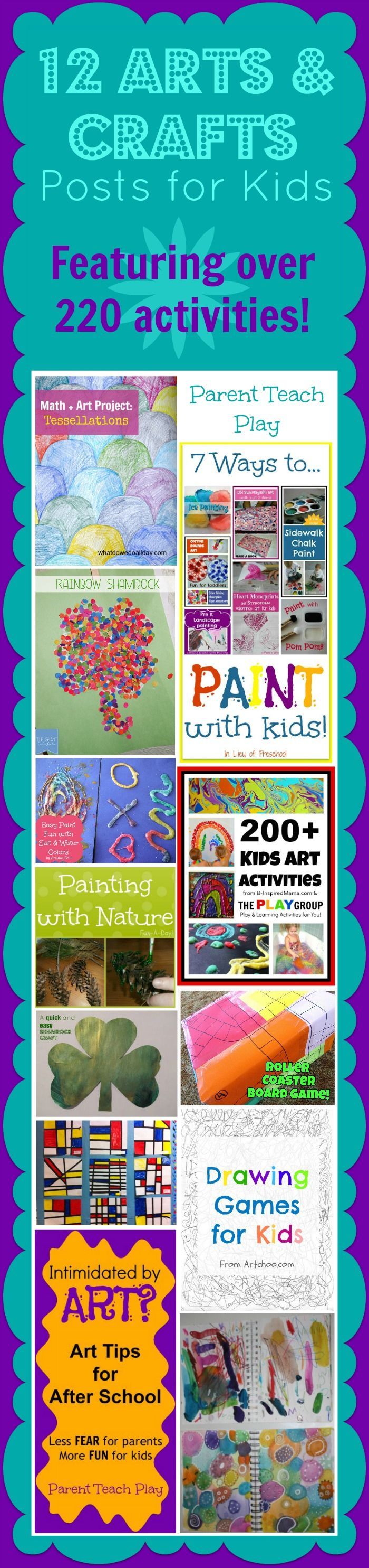 Here are over 220 arts and crafts activities for kids.  What's your child's favorite way to be creative?