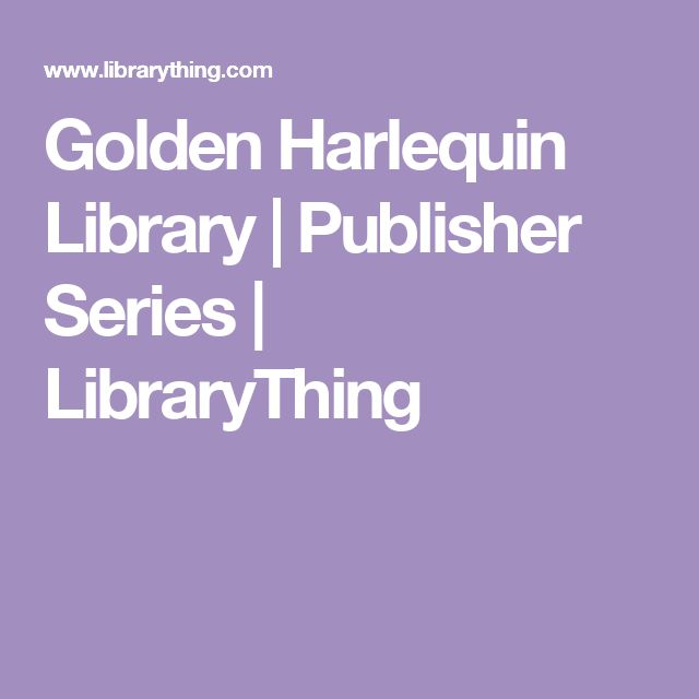 Golden Harlequin Library | Publisher Series | LibraryThing