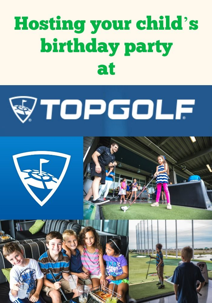 Hosting Your Child S Birthday Party At Top Golf Kid
