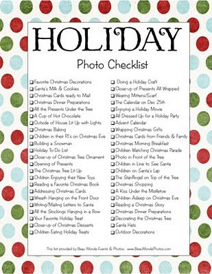 The list might come handy. Holiday photo checklist.