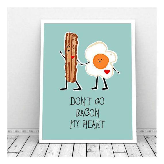 Don't Go Bacon My Heart Art Bacon and Egg Art door CallMeArtsy