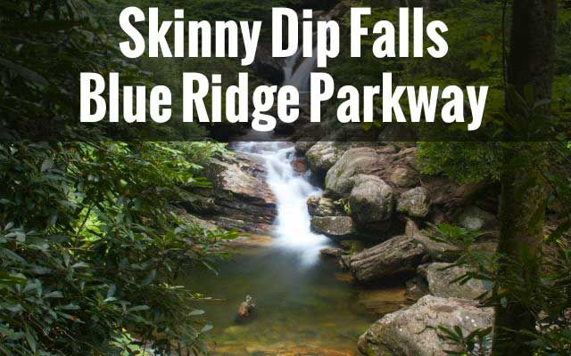 Read about and see photos of our trip to Skinny Dip Falls, a gorgeous waterfall and swimming hole located on the Blue Ridge Parkway.